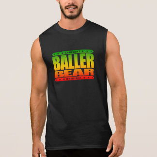 BALLER BEAR - Hairy, Gangster Men Rule The World Sleeveless Shirt