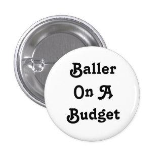 Baller en un botón del presupuesto pin redondo de 1 pulgada