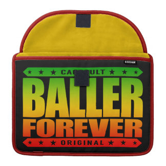 BALLER FOREVER - Gangsters Never Give-Up Thug Life Sleeve For MacBook Pro