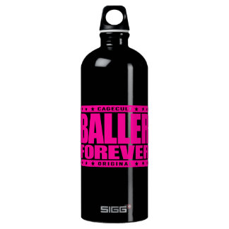 BALLER FOREVER - Gangsters Never Give-Up Thug Life Water Bottle