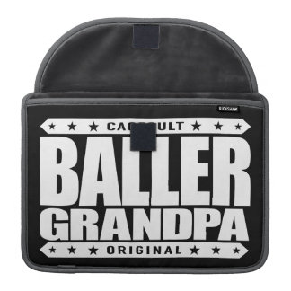 BALLER GRANDPA - Still Rocking Gangster Stemina MacBook Pro Sleeve
