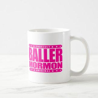 BALLER MORMON - Latter-Day Saint Church Gangster Classic White Coffee Mug