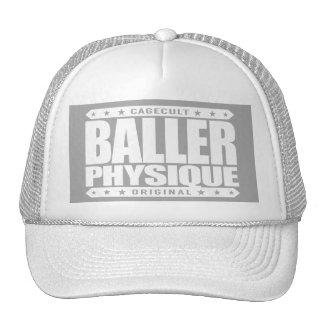 BALLER PHYSIQUE - Hot Body Like Greek Gangster God Trucker Hat