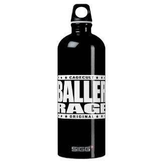 BALLER RAGE - Born Gangster and Will Die Gangster Water Bottle