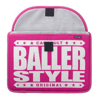 BALLER STYLE - Intimidate With Gangster Confidence MacBook Pro Sleeve