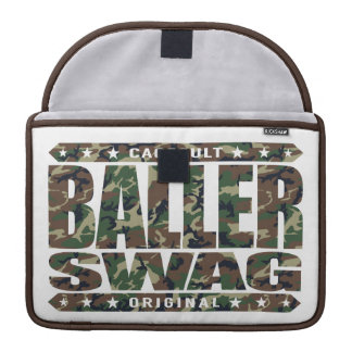 BALLER SWAG - Stay Gangster, Spite All The Haters Sleeve For MacBook Pro