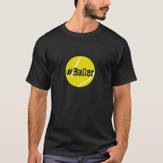 #Baller