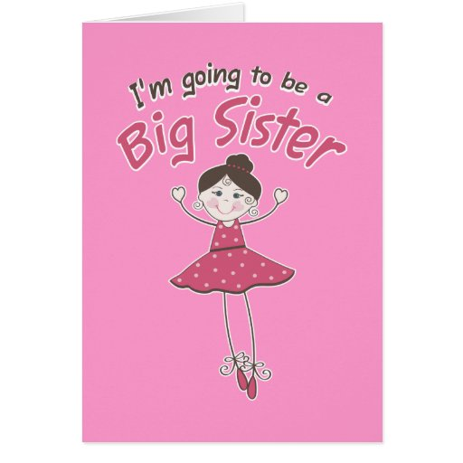 Ballerina Big Sister To Be Greeting Cards