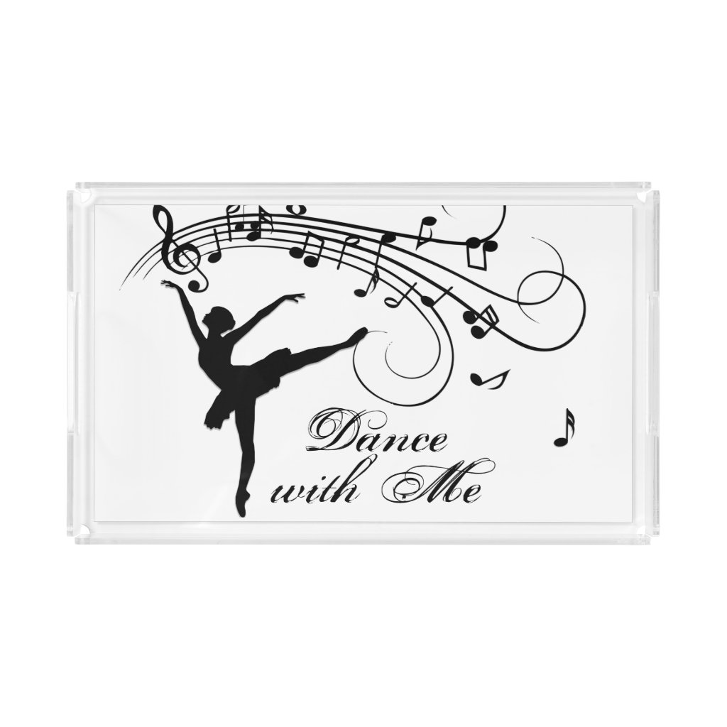 Ballerina Dance with Me Music Note Acrylic Tray