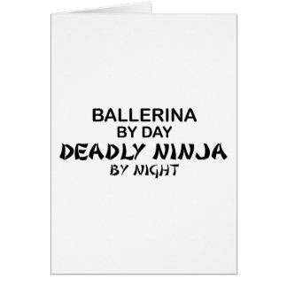 Ballerina Deadly Ninja by Night Greeting Card