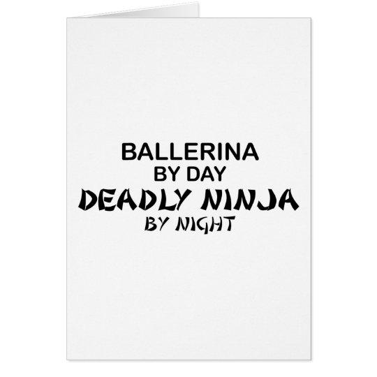 Ballerina Deadly Ninja by Night Card