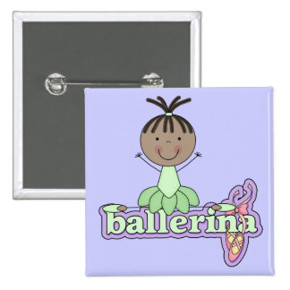 Ballerina - Green T-shirts and Gifts Button
