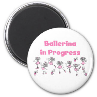 Ballerina in Progress T-shirts and Gifts 2 Inch Round Magnet