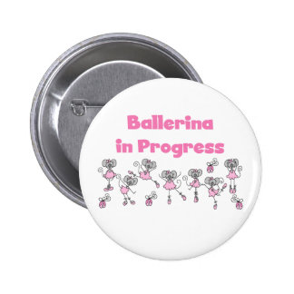 Ballerina in Progress T-shirts and Gifts Button