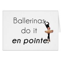 Ballerinas so it! card