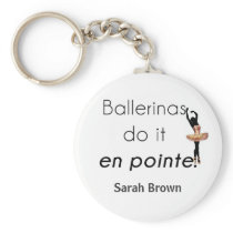 Ballerinas so it! keychain