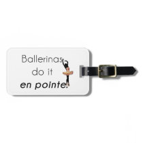 Ballerinas so it! luggage tag