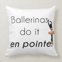 Ballerinas so it! throw pillow