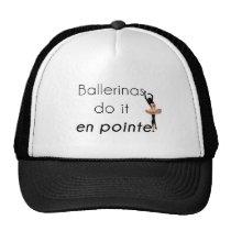 Ballerinas so it! trucker hat