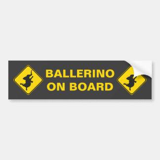 ¡Ballerino a bordo! Pegatina De Parachoque