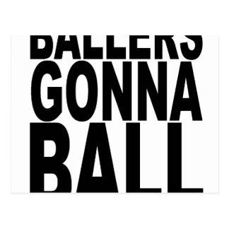 Ballers que va a Ball.png Tarjeta Postal