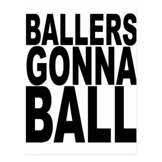 Ballers que va a Ball.png Postal