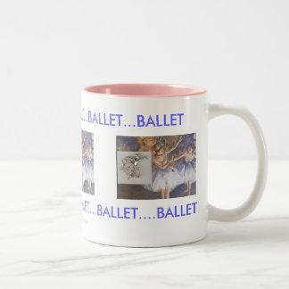 BALLET...BALLET....BALLET Two-Tone COFFEE MUG