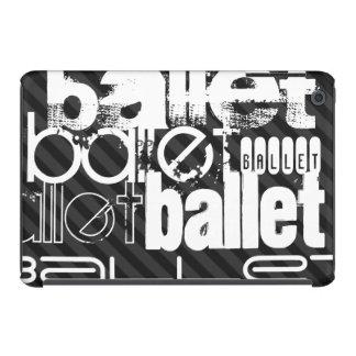 Ballet; Black & Dark Gray Stripes iPad Mini Retina Cases