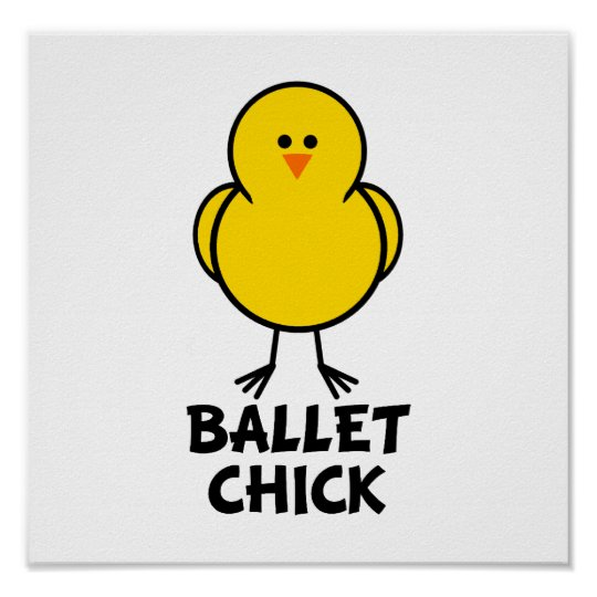 Ballet Chick Poster
