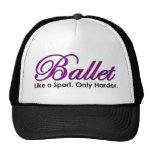 Ballet-Como un deporte, solamente más difícilmente Gorra
