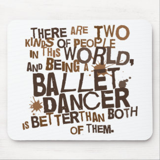 Ballet Dancer Gift Mouse Pads