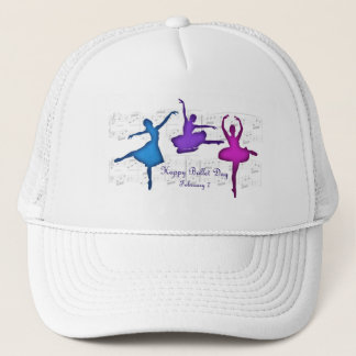 Ballet Day February 7 Trucker Hat