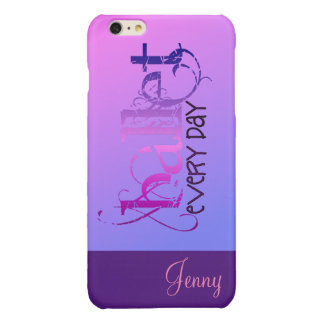 Ballet. Every Day. Glossy iPhone 6 Plus Case