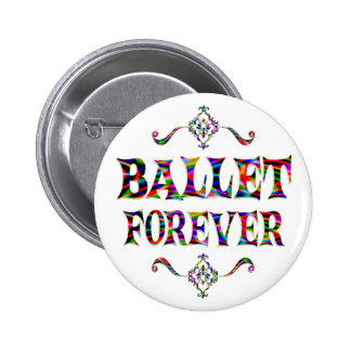 Ballet Forever Pinback Buttons
