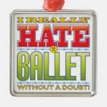 Ballet Hate Face Christmas Ornaments