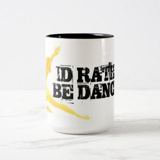Ballet 'I'd rather be dancing' Mug