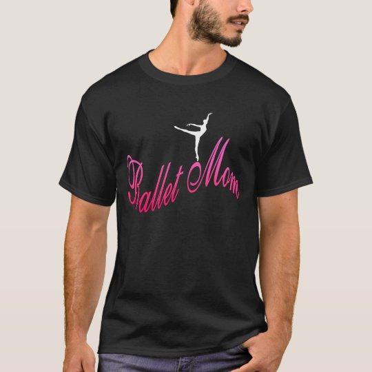 Ballet mother T shirt (darkness)
