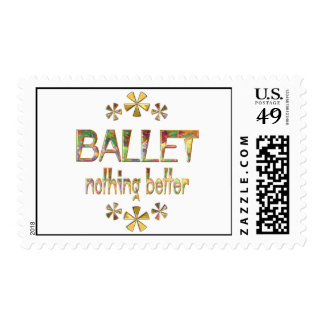 BALLET Nothing Better Postage