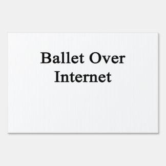Ballet Over Internet Yard Sign