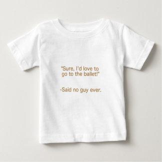 Ballet Said No Guy Ever Yellow Brown Green Baby T-Shirt