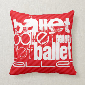 Ballet; Scarlet Red Stripes Throw Pillow