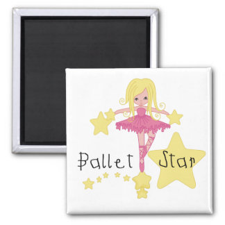 Ballet Star Tshirts and Gifts Magnet