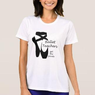 Ballet Teachers Ballerina Pointe Dance Top T-shirt