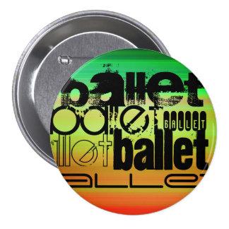 Ballet; Vibrant Green, Orange, & Yellow 3 Inch Round Button