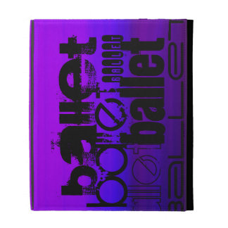 Ballet; Vibrant Violet Blue and Magenta iPad Folio Case