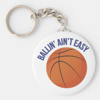 Ballin Aint Easy Basic Round Button Keychain