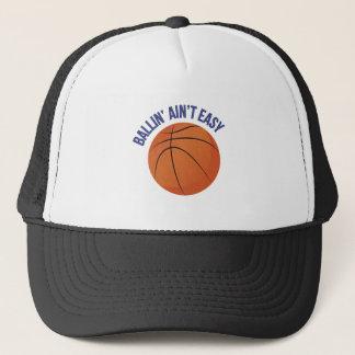 Ballin Aint Easy Trucker Hat