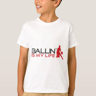 Ballin' is my Life Streetball T-Shirt