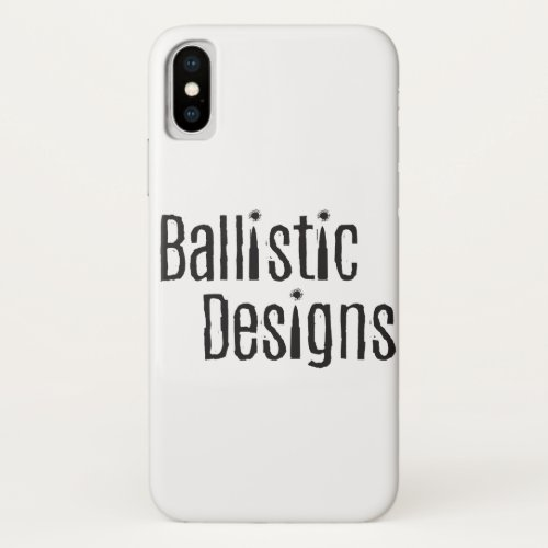 Ballistic Designs iPhoneX Case