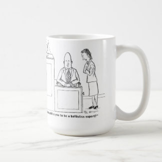 Ballistics expert cross-examination coffee mug